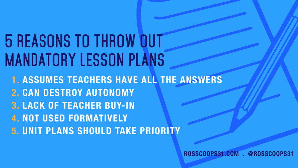 5 Reasons to Throw Out Mandatory Lesson Plans - Cooper on Curriculum